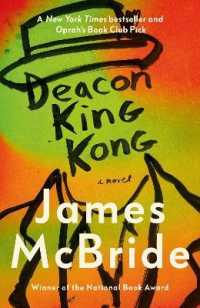 Link to an enlarged image of Deacon King Kong : Chosen by Barack Obama as a Favourite Read of 2020 -- Hardback