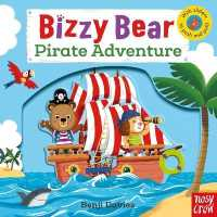 Link to an enlarged image of Bizzy Bear: Pirate Adventure! (Bizzy Bear) -- Board book