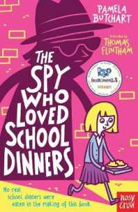 Link to an enlarged image of Spy Who Loved School Dinners (Baby Aliens) -- Paperback / softback