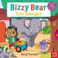 Bizzy Bear: Zoo Ranger 9780857632647