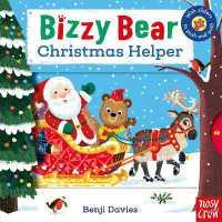 Bizzy Bear: Christmas Helper 9780857632975