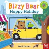 Bizzy Bear: Happy Holiday 9780857633569