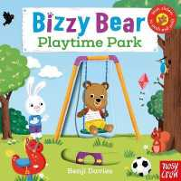 Bizzy Bear: Playtime Park 9780857633576