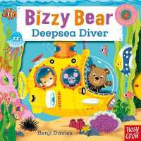 Bizzy Bear: Deepsea Diver 9780857633798