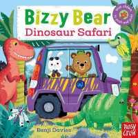 Bizzy Bear: Dinosaur Safari 9780857633804