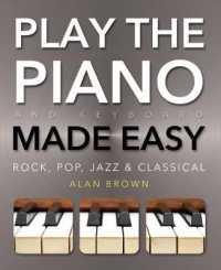 Link to an enlarged image of Play the Piano and Keyboard Made Easy : Comprehensive Sound Links (Music Made Easy)