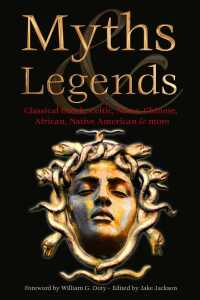 Link to an enlarged image of Myths & Legends : Classical Greek, Celtic, Norse, Chinese, African, Native American & More