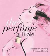 Link to an enlarged image of Perfume Bible -- Hardback