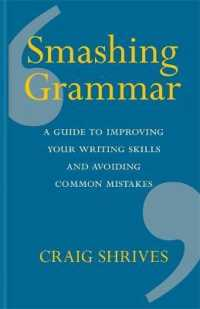 Link to an enlarged image of Smashing Grammar : A guide to improving your writing skills and avoiding common mistakes -- Hardback
