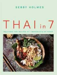 Link to an enlarged image of Thai in 7 : Delicious Thai Recipes in 7 Ingredients or Fewer
