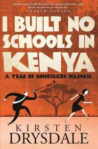 Link to an enlarged image of I Built No Schools in Kenya : A Year of Unmitigated Madness