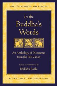 Link to an enlarged image of In the Buddha's Words : An Anthology of Discourses from the Pali Canon