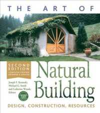 Link to an enlarged image of The Art of Natural Building : Design, Construction, Resources (2nd Revised Expanded)