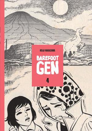 Link to an enlarged image of Barefoot Gen 4 : Out of the Ashes (Barefoot Gen) <4>