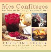 Link to an enlarged image of Mes Confitures : The Jams and Jellies of Christine Ferber