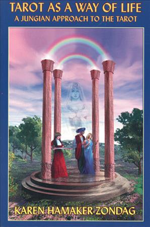 Link to an enlarged image of Tarot as a Way of Life : A Jungian Approach to the Tarot