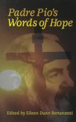 Link to an enlarged image of Padre Pio's Words of Hope