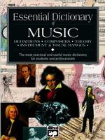 Link to an enlarged image of Essential Dictionary of Music : Definitions, Composers, Theory, Instrument & Vocal Ranges : the Most Practical and Useful Music Dictionary for Student