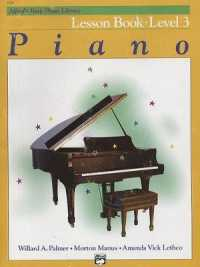 Link to an enlarged image of Alfred's Basic Piano Library Lesson Book : Level 3 (Alfred's Basic Piano Library) (3rd)