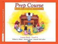 Link to an enlarged image of Alfred's Basic Piano Library : Prep Course for the Young Beginner Lesson Book Level a (Alfred's Basic Piano Library)