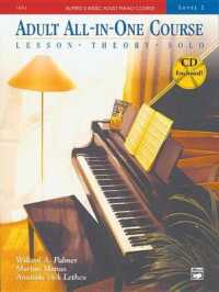 Link to an enlarged image of Adult All-In-One Course : Level 2: Lesson, Theory, Solo (Alfred's Basic Adult Piano Course) (Spiral Paperback + CO)