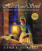 Link to an enlarged image of Heart and Soul : The Story of Florence Nightingale