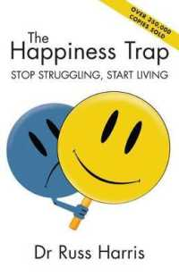 Link to an enlarged image of Happiness Trap : Stop Struggling, Start Living -- Paperback
