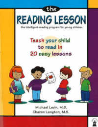 Link to an enlarged image of The Reading Lesson : The Intelligent Reading Program for Young Children : Teach Your Child to Read in 20 Easy Lessons (2nd Revised)
