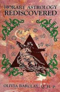 Link to an enlarged image of Horary Astrology Rediscovered : A Study in Classical Astrology