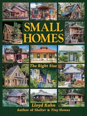 Link to an enlarged image of Small Homes : The Right Size (The Shelter Library of Building Books)