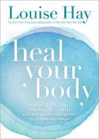 Link to an enlarged image of Heal Your Body / New Cover : The Mental Causes for Physical Illness and the Metaphysical Way to Overcome Them (4th)