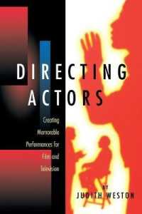 Link to an enlarged image of Directing Actors : Creating Memorable Performances for Film and Television