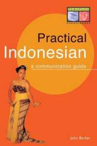 Link to an enlarged image of Practical Indonesian : A Communication Guide