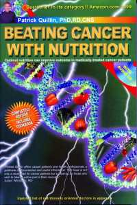 Link to an enlarged image of Beating Cancer with Nutrition (4th Paperback + Spoken Word Compact Disc)