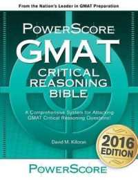 Link to an enlarged image of Powerscore GMAT Critical Reasoning Bible 2017 : A Comprehensive System for Attacking GMAT Critical Reasoning Questions!