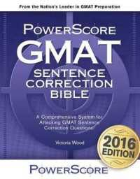 Link to an enlarged image of GMAT Sentence Correction Bible : A Comprehensive System for Attacking GMAT Sentence Correction Questions