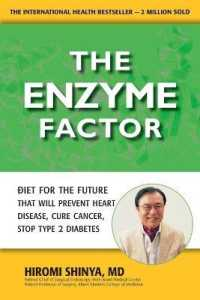 Link to an enlarged image of The Enzyme Factor : Diet for the Future That Will Prevent Heart Disease, Cure Cancer, Stop Type 2 Diabetes