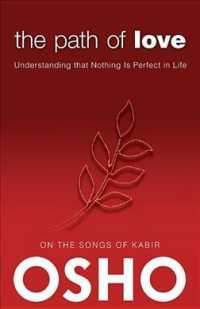 Link to an enlarged image of The Path of Love : Understanding that Nothing Is Perfect in Life
