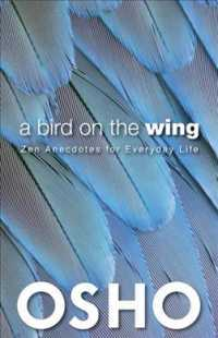 Link to an enlarged image of A Bird on the Wing : Zen Anecdotes for Everyday Life
