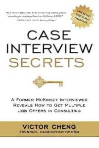 Link to an enlarged image of Case Interview Secrets : A Former McKinsey Interviewer Reveals How to Get Multiple Job Offers in Consulting
