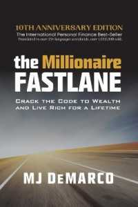 Link to an enlarged image of The Millionaire Fastlane : Crack the Code to Wealth and Life Rich for a Lifetime!