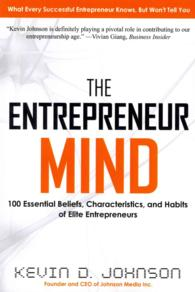 Link to an enlarged image of The Entrepreneur Mind : 100 Essential Beliefs, Characteristics, and Habits of Elite Entrepreneurs