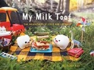 Link to an enlarged image of My Milk Toof - THE ADVENTURES OF iCKLE AND LARDEE 2