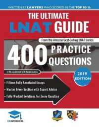 Link to an enlarged image of The Ultimate LNAT Guide: 400 Practice Questions: Fully Worked Solutions, Time Saving Techniques, Score Boosting Strategies, 15 Annotated Essays