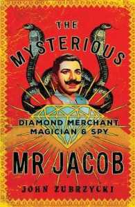 Link to an enlarged image of The Mysterious Mr Jacob Diamond Merchant, Magician and Spy