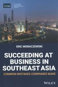 Link to an enlarged image of Succeeding at Business in Southeast Asia : Common Mistakes Companies Make