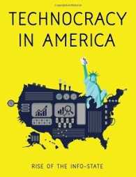 Link to an enlarged image of Technocracy in America: Rise of the Info-State