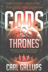 Link to an enlarged image of Gods & Thrones : Nachash, Forgotten Prophecy, & the Return of the Elohim