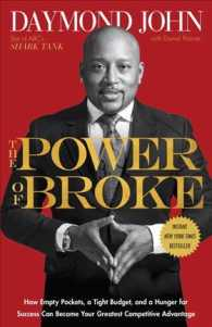 Link to an enlarged image of The Power of Broke : How Empty Pockets, a Tight Budget, and a Hunger for Success Can Become Your Greatest Competitive Advantage (Reprint)