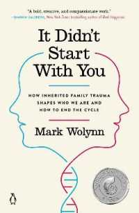 Link to an enlarged image of It Didn't Start with You : How Inherited Family Trauma Shapes Who We Are and How to End the Cycle (Reprint)